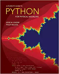 A Student's Guide to Python for Physical Modeling – Jesse Kinder and Philip Nelson