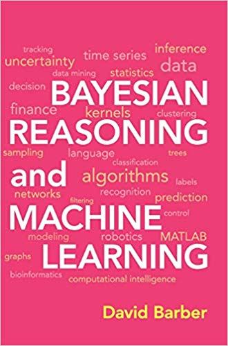 «Bayesian Reasoning and Machine Learning»
