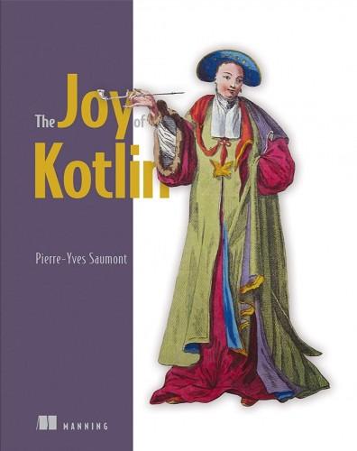 The Joy of Kotlin