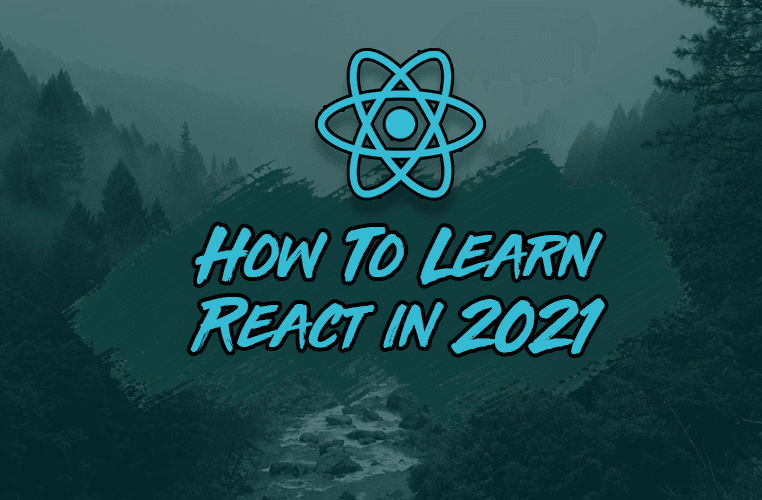Изучение React в 2021 году: 7 навыков, которыми стоит  овладеть